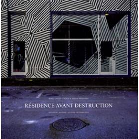 Livre Résidence Avant Destruction - 9eme Concept