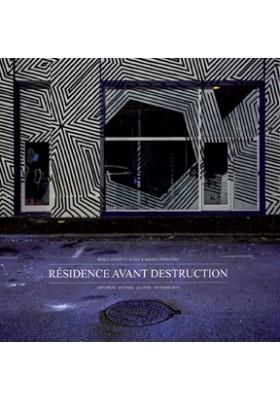 Livre Résidence Avant Destruction